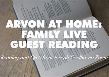 Arvon at Home: Family Live Guest Reading with Joseph Coelho