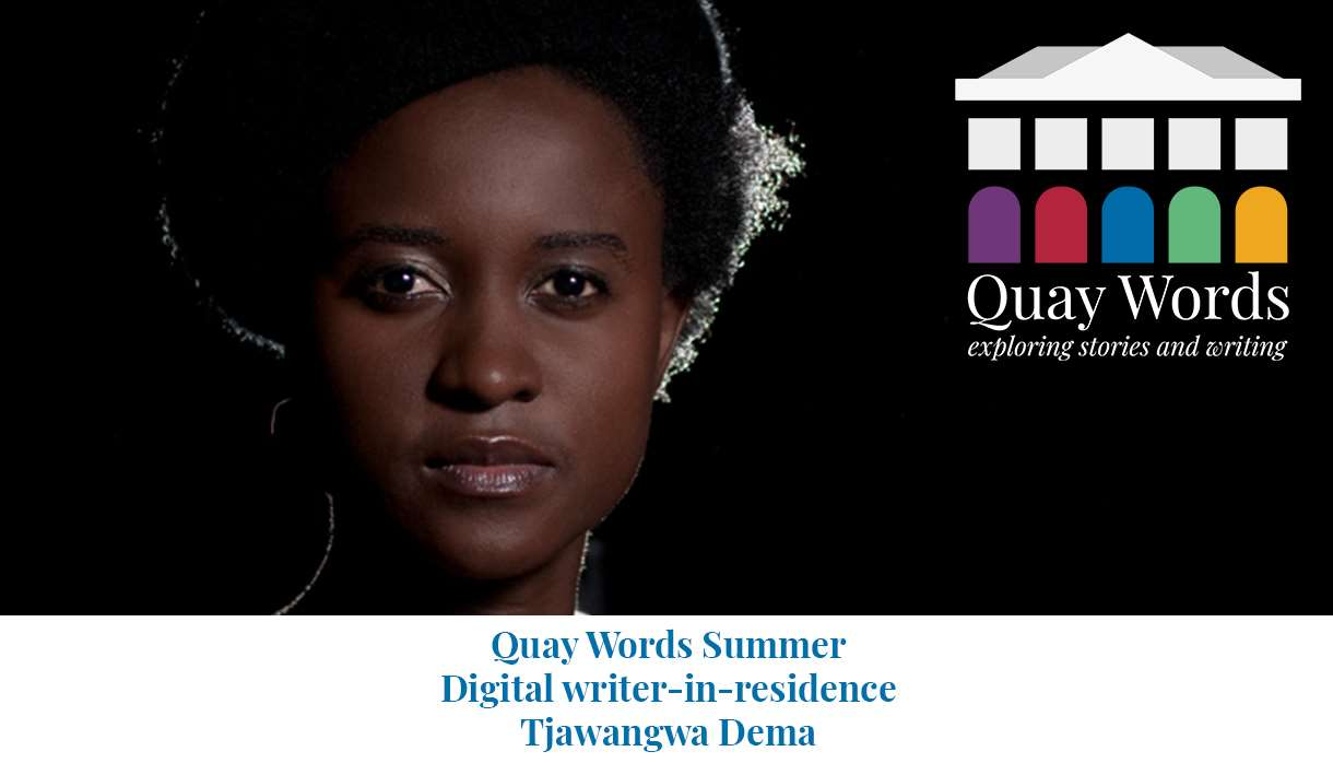 In conversation with Tjawangwa Dema, Quay Words Summer digital writer-in-residence: FREE online event