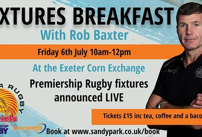 Fixtures Breakfast with Rob Baxter