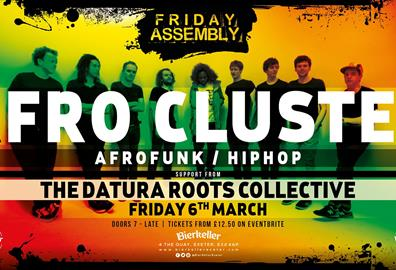 Friday Assembly with Afro Cluster and The Datura Roots Collective