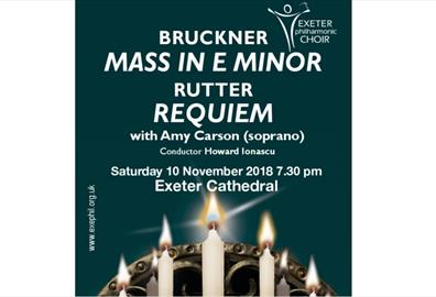 Exeter Cathedral - Bruckner Mass in E minor & Rutter Requiem