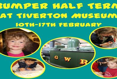 Tiverton Museum Bumper Half Term