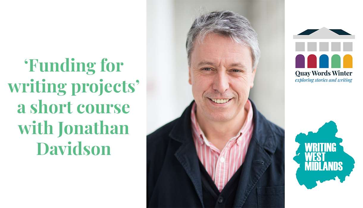 Funding for Writing Projects with Jonathan Davidson: two sessions of two hours each