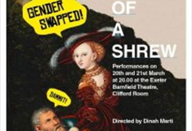 Exeter Barnfield - The Taming of the Shrew Genderswap