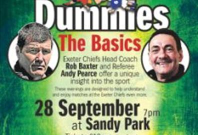 Sandy Park- Rugby for Dummies: The Basics