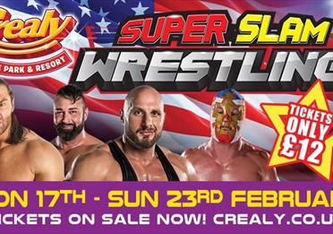 Super Slam Wrestling at Crealy