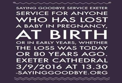 Exeter Cathedral- Saying Goodbye Service: Baby Loss Support