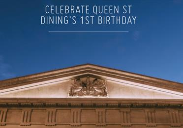 Queen St Dining - 1st Year Anniversary Celebration