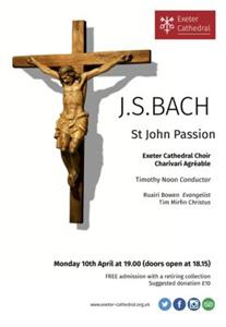 Exeter Cathedral - J S Bach's St John Passion